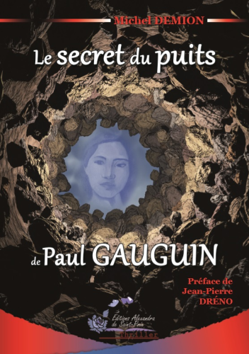 "Michel DEMION "" Le secret du puits de Paul GAUGUIN """