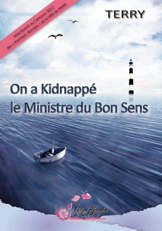 "TERRY   "" On a kidnappé le Ministre du Bon Sens """
