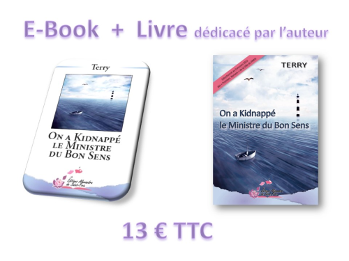"E-BooK +  LIVRE  TERRY  "" On a kidnappé le Ministre du Bon Sens """