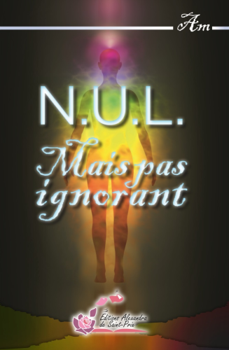 "AM ""N.U.L.  Mais pas ignorant """