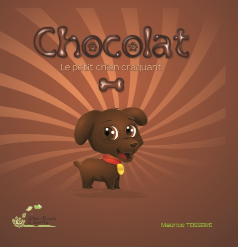 "Maurice TEISSEIRE   "" CHOCOLAT le petit chien craquant """