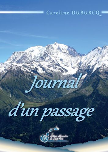 "Caroline DUBURCQ   ""JOURNAL D'UN PASSAGE"""
